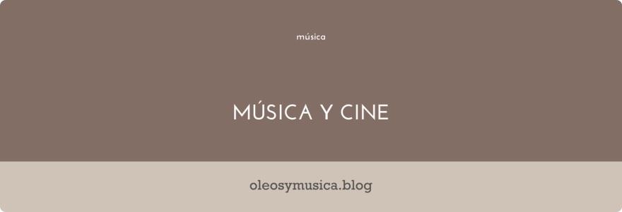 musica y cine - oleos y musica