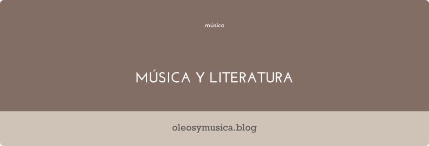musica y literatura - oleos y musica