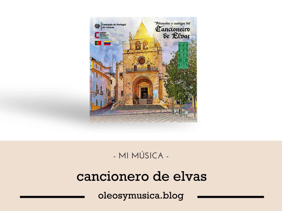 cancionero de elvas - CDs-OyM