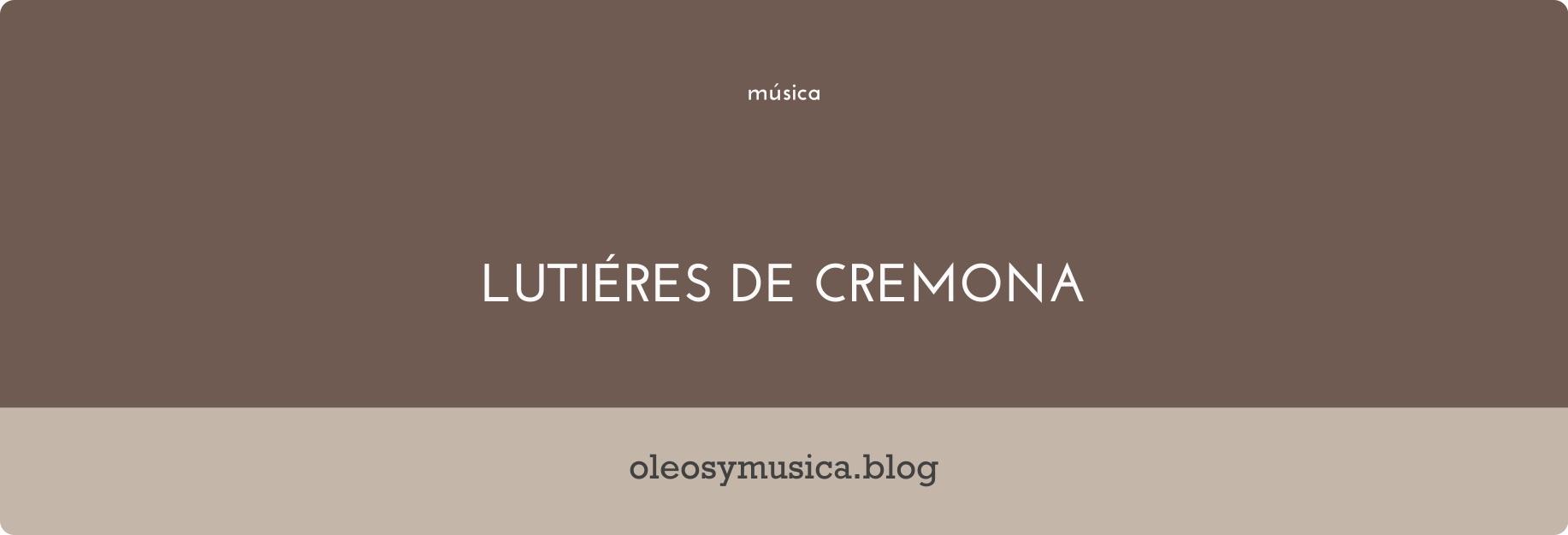 Cremona - oleos y musica