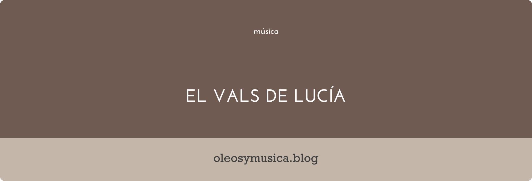 vals de lucia - oleos y musica